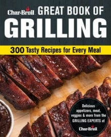 Charbroil Great Book of Grilling Cookbook