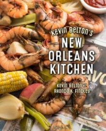 Kevin Belton's New Orleans Kitchen Cookbook