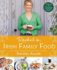Rachel's Irish Family Food Cookbook