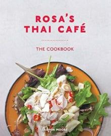 Rosa's Thai Cafe Cookbook