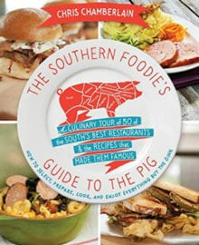 The Southern Foodie's Guide to the Pig Cookbook