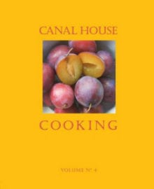 Canal House Cooking Vol. 4 Cookbook
