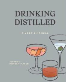 Drinking Distilled Cookbook