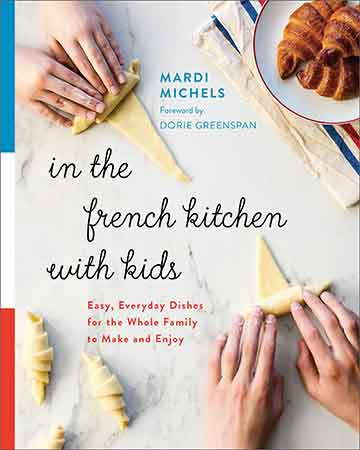 Buy the In the French Kitchen with Kids cookbook