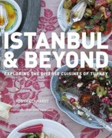 Istanbul & Beyond Cookbook