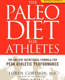 The Paleo Diet for Athletes Cookbook