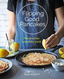 Flipping Good Pancakes Cookbook