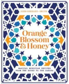 Orange Blossom & Honey Cookbook
