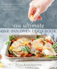 The Ultimate One-Pan Oven Cookbook