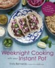 Weeknight Cooking with your Instant Pot Cookbook