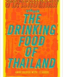 POK POK The Drinking Food of Thailand Cookbook