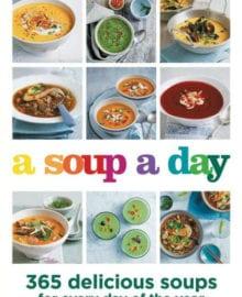 A Soup A Day Cookbook