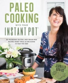 Paleo Cooking With Your Instant Pot Cookbook
