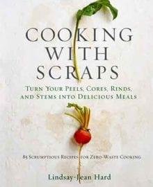 Cooking with Scraps Cookbook
