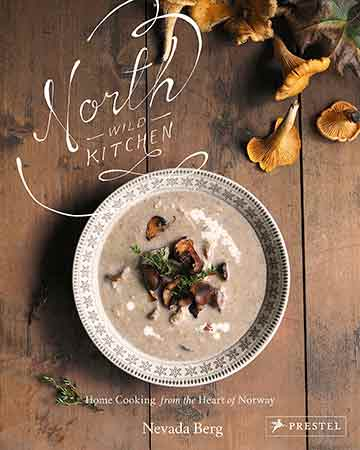 Buy the North Wild Kitchen cookbook