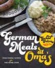 German Meals at Oma's Cookbook