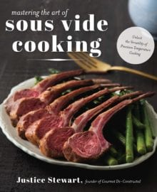 Mastering The Art of Sous Vide Cooking Cookbook