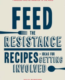 Feed the Resistance Cookbook