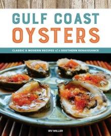 Gulf Coast Oysters Cookbook