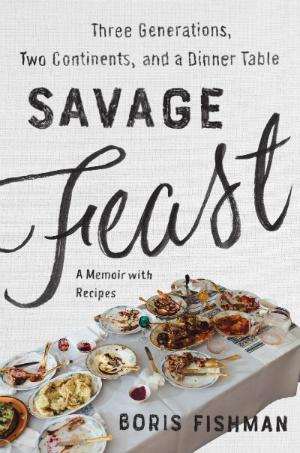 QWERTY Savage Feast Memoir by Boris Fishman