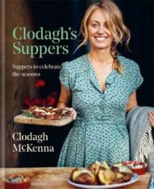 Clodagh's Suppers Cookbook