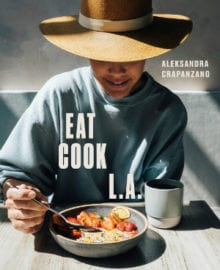 EAT COOK L.A. Cookbook