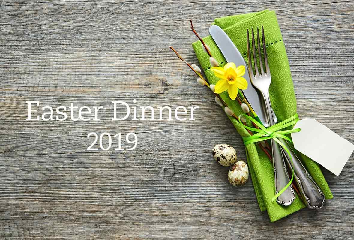 Easter Dinner 2019