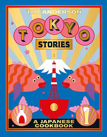 Buy the Tokyo Stories cookbook