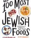 The 100 Most Jewish Foods Cookbook