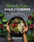 Heavenly Vegan Dals & Curries Cookbook