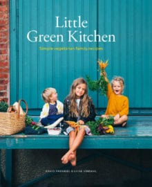 Little Green Kitchen Cookbook