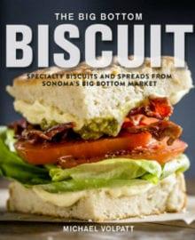 The Big Bottom Biscuit Cookbook