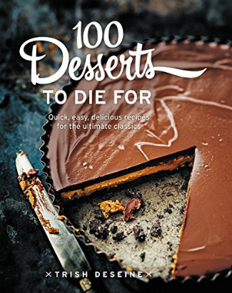Buy the 100 Desserts to Die For cookbook