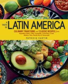 A Taste of Latin America Cookbook