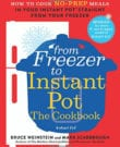From Freezer to Instant Pot Cookbook