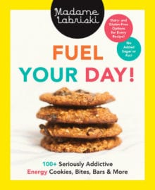 Fuel Your Day! Cookbook