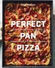 Perfect Pan Pizza Cookbook