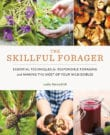The Skillful Forager Cookbook