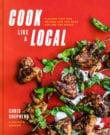 Cook Like A Local Cookbook