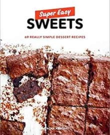 Super Easy Sweets Cookbook