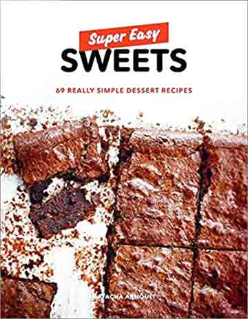 Buy the Super Easy Sweets cookbook