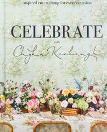 Celebrate with Chyka Keebaugh Cookbook