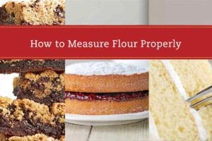 Images of brownies and two cakes with a label of 'How to Measure Flour Properly' on top.