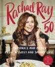 Rachael Ray 50 Cookbook