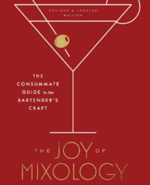 The Joy of Mixology Cookbook