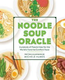 The Noodle Soup Oracle Cookbook