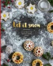 Let It Snow Cookbook