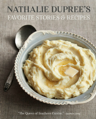 Buy the Nathalie Dupree's Favorite Stories and Recipes cookbook
