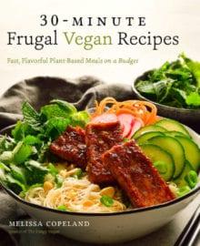 30-Minute Frugal Vegan Recipes Cookbook