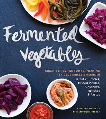 Buy the Fermented Vegetables cookbook